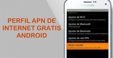 apn internet gratis android ilimitado 2019 netfree 4g 3g gratis sin app vpn