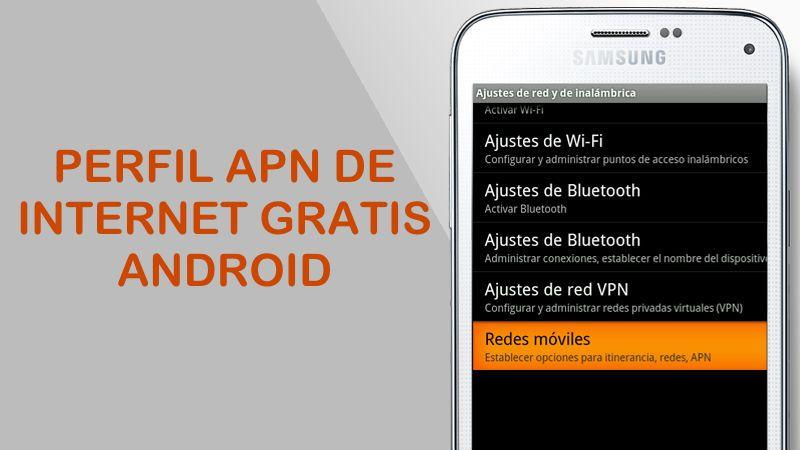 Tener Internet Gratis Con Apn 2021 Sin Apps Vpn Ilimitado