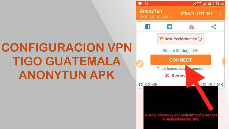 configuracion anonytun tigo guatemala internet gratis 2018 vpn apk
