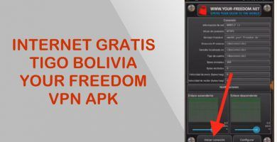 internet gratis tigo bolivia con your freedom vpn apk configuracion