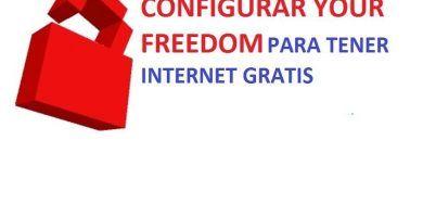como configurar your freedom para tener internet gratis