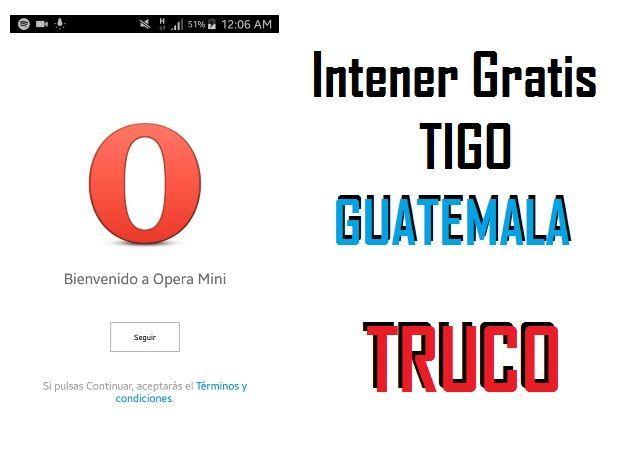 conectar opera mini internet gratis tigo gt 2019