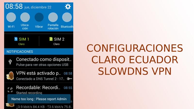 configuraciones claro ecuador slowdns vpn apk 2019