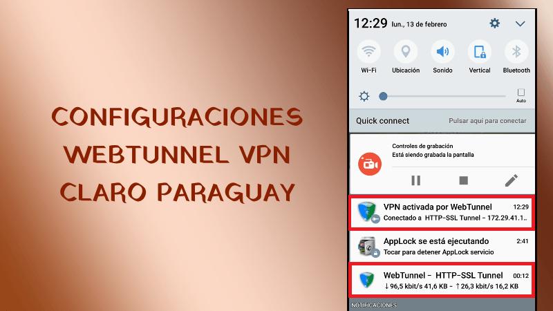 configuraciones claro paraguay webtunnel 2019 vpn apk