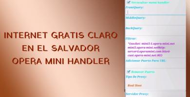 internet gratis claro el salvador 2019 opera mini handler