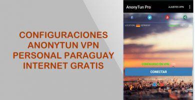 internet gratis personal paraguay 2019 anonytun configuracion vpn asus apk
