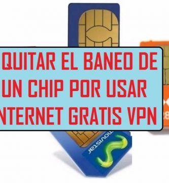 como quitar el baneo de un chip sim claro movistar por usar vpn