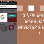 configuraciones movistar guatemala opera mini handler apk 2019