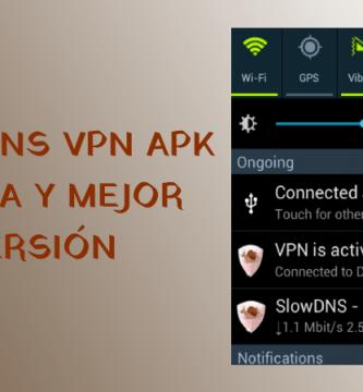 slowdns vpn apk ultima version android gratis app