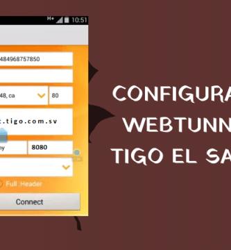 webtunnel tigo el salvador configuraciones internet gratis